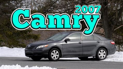 Regular Car Reviews: 2007 Toyota Camry LE - YouTube