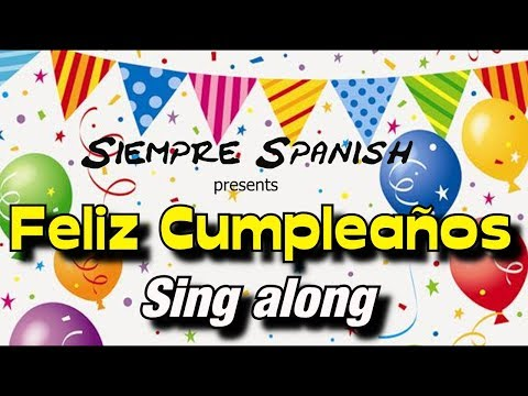 Happy Birthday Songs in Spanish & Different Ways to Say
